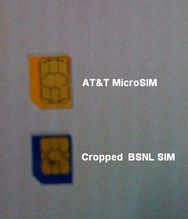 AT&T MicroSIM vs Cropped BSNL SIM