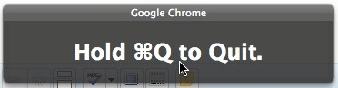 Prevent Google Chrome Quit by Accident